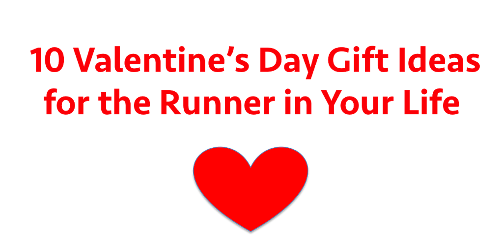 Fit fanatic 10 valentines day gift ideas for the runner in your valentines day is on a friday and most runners do their long runs saturday morning so take your valentine out for some pasta friday night negle Choice Image