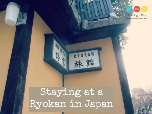 Fits on the Road: Staying at a Ryokan in Japan
