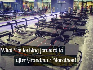 What I'm Excited About AFTER Grandma's Marathon…