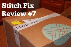 Stitch Fix #7: A Review