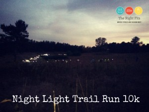 Fits Do Race Reviews: The Night Light Trail Run 10k