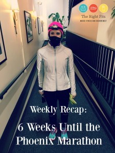 Weekly Recap: Six Weeks Until The Phoenix Marathon!