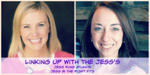 Weekly Recap & Linking Up With the Jess's!