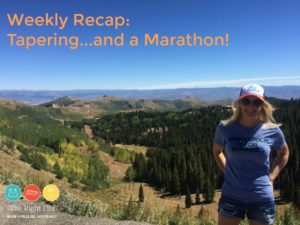 Weekly Recap: Tapering..and a Marathon!