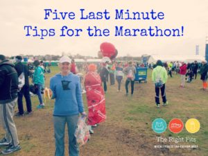 Friday Five: Last Minute Tips For The Marathon