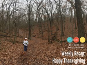 Weekly Recap: Happy Thanksgiving!