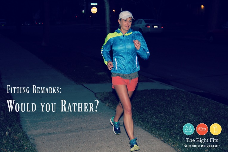 Who Would You Rather Have Running New >> Fitting Remarks Would You Rather And A Handful Bra Giveaway