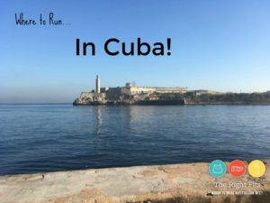 Where to Run: Havana, Cuba