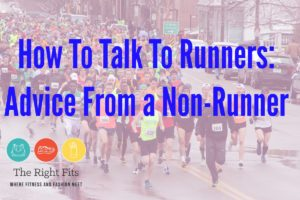 How To Talk to Runners: Advice From A Non-Runner.