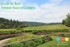 Fits On The Road: Anderson Valley, California