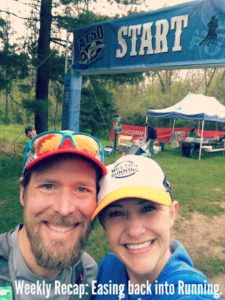 Weekly Recap: Easing Back into Running…