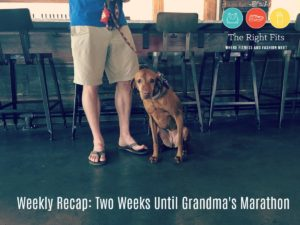 Weekly Recap: Two Weeks Until Grandma's Marathon 2017