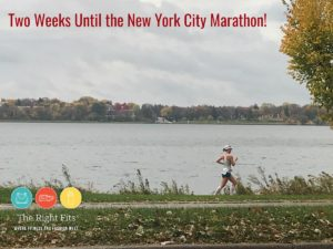 Weekly Recap: Two Weeks Until the New York City Marathon