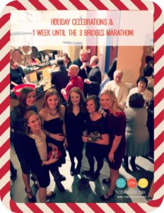 Holiday Celebrations & 1 Week Until the 3 Bridges Marathon