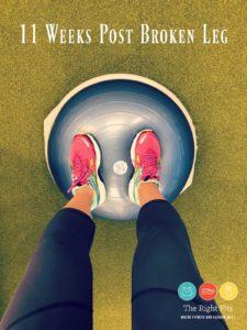 Weekly Recap: 11 Weeks Post-Broken Leg