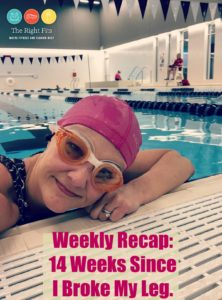 Weekly Recap: 14 Weeks Since I Broke My Leg