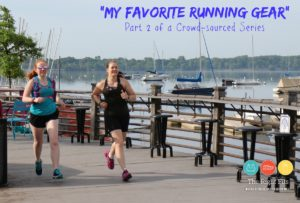 My Favorite Running Gear: Part 2 of a Crowd-Sourced Series