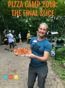 Pizza Camp 2018: The Final Slice