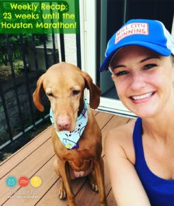 Weekly Recap: 23 Weeks Until the Houston Marathon