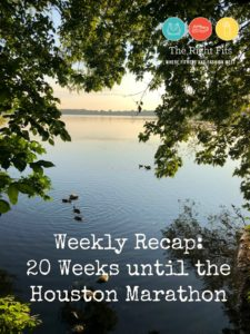 Weekly Recap: 20 Weeks Until the Houston Marathon